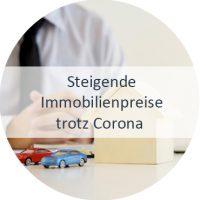 Blog_Verlinkung_KW34 Steigende Immobilienpreise trotz Corona