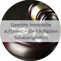 Blog_Verlinkung_KW6 Geerbte Immobilie aufteilen – die häufigsten Schwierigkeiten