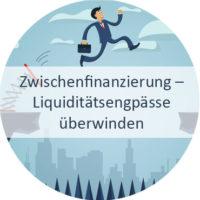 Blog_Verlinkung_KW27 Zwischenfinanzierung – Liquiditätsengpässe überwinden
